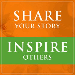 Share Your Story - Inspire Others