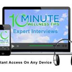10 Minute Health Wellness Tips