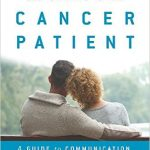 loving supporting and caring for the cancer patient book